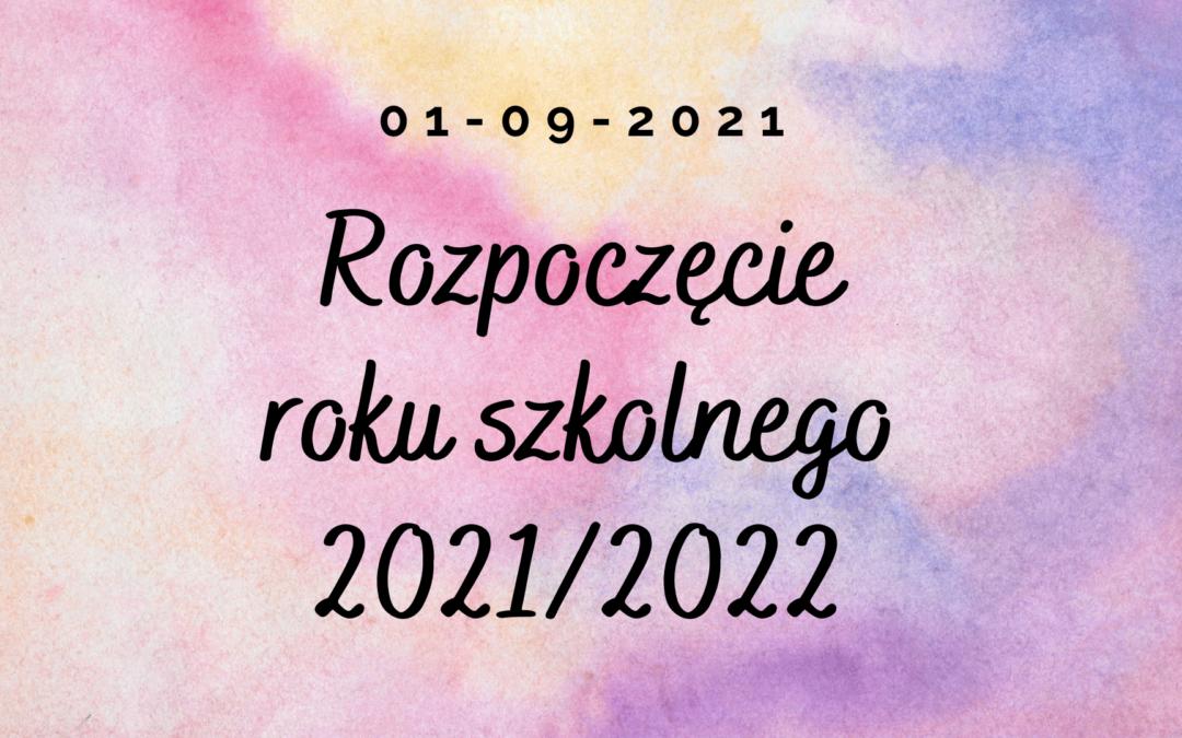 Nowy rok szkolny 2021/2022